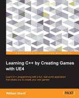 Learning C   by Creating Games with UE4 PDF