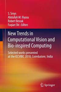 New Trends in Computational Vision and Bio inspired Computing PDF