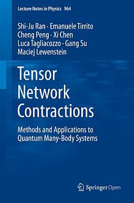 Tensor Network Contractions