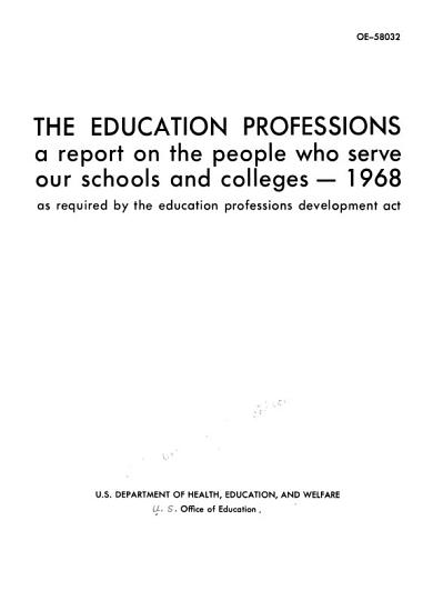 Education Professions  a Report on the People who Serve Our Schools and Colleges PDF