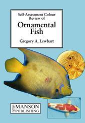 Ornamental Fish: Self-Assessment Color Review