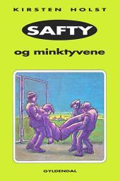 Safty og minktyvene