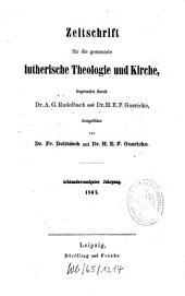 Zeitschrift für die gesammte lutherische Theologie und Kirche: Band 28