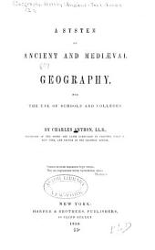 A system of ancient and mediæval geography: for the use of schools and colleges