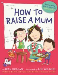 How To Raise A Mum Book PDF