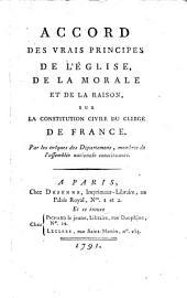 Accord des vrais principes de l'eglise ... sur la constitution civile du clerge de France