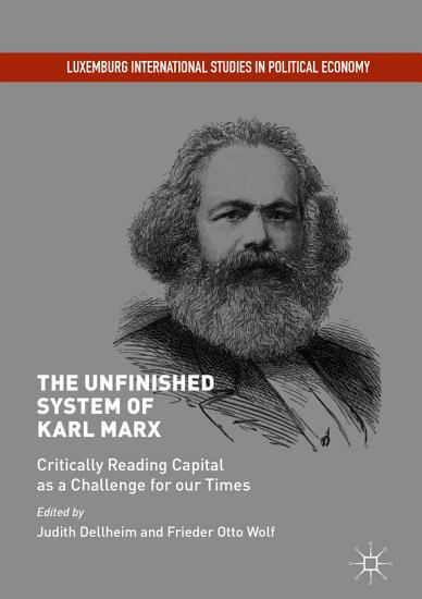 The Unfinished System of Karl Marx PDF