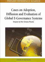 Cases on Adoption, Diffusion, and Evaluation of Global E-governance Systems