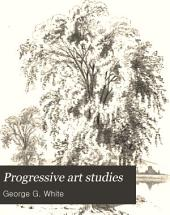 Progressive Art Studies: Light and Shade, and Landscape