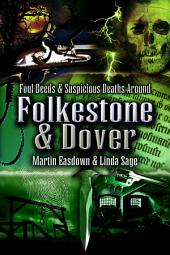 Foul Deeds and Suspicious Deaths/Folkeston