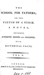 The school for fathers; or, The victim of a curse: Volume 2