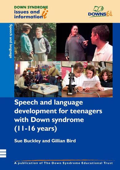 Speech and Language Development for Teenagers with Down Syndrome  11 16 Years  PDF