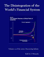 The Disintegration of the Worlds Financial System PDF
