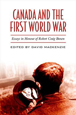Canada and the First World War PDF
