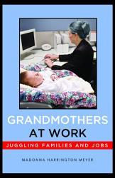 Grandmothers At Work Book PDF