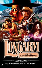 Longarm 350: Longarm and the Hangtree Vengeance