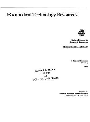 Biomedical Technology Resources