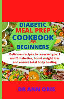 Diabetic Meal Prep Cookbook for Beginners PDF