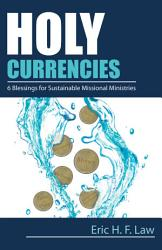 Holy Currencies PDF