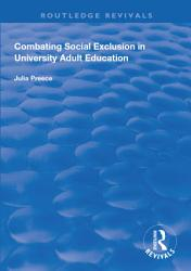 Combating Social Exclusion in University Adult Education PDF