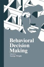 Behavioral Decision Making