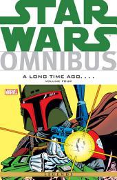 Star Wars Omnibus A Long Time Ago… Vol. 4: Volume 4