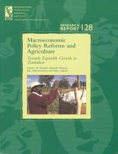 Macroeconomic Policy Reforms and Agriculture: Towards Equitable Growth in Zimbabwe
