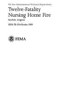 Twelve-Fatality Nursing Home Fire; Norfolk, Virginia