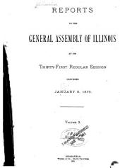 Reports to the General Assembly of Illinois: Volume 3