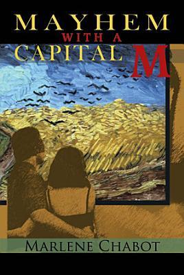 Mayhem with a Capital M