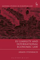 EU Liability and International Economic Law