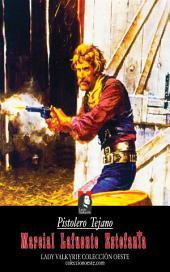 Pistolero Tejano (Colección Oeste)