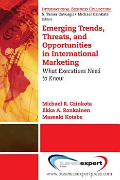Emerging Trends  Threats and Opportunities in International Marketing PDF