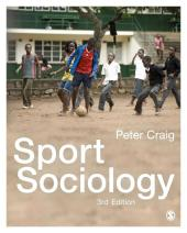 Sport Sociology: Edition 3