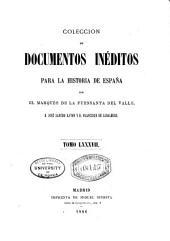 Colección de documentos inéditos para la historia de España: Volumen 87