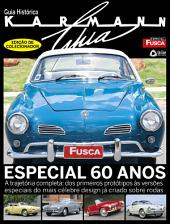 Guia Histórico Karmann Ghia: Especial Fusca & Cia