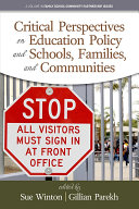 Critical Perspectives on Education Policy and Schools, Families, and Communities
