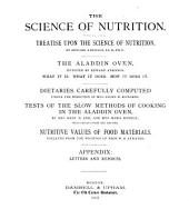The Science of Nutrition: Treatise Upon the Science of Nutrition