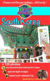 Travel eGuide: South Korea: Discover an amazing country with living history!