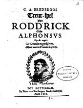 G.A. Brederoos Treurspel van Roddrick ende Alphonsus