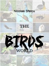 The Birds World