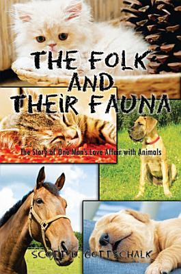 The Folk and Their Fauna PDF
