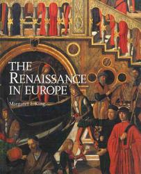 The Renaissance In Europe Book PDF
