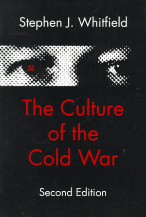 The Culture of the Cold War PDF