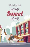 Tilly the Kitty Finds Home Sweet Home PDF
