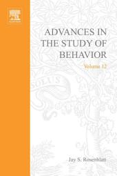 Advances in the Study of Behavior: Volume 12