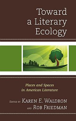 Toward a Literary Ecology PDF