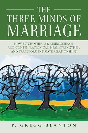The Three Minds of Marriage