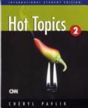 Hot Topics Book  Per Le Scuole Superiori PDF