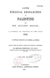 Later Biblical Researches in Palestine...